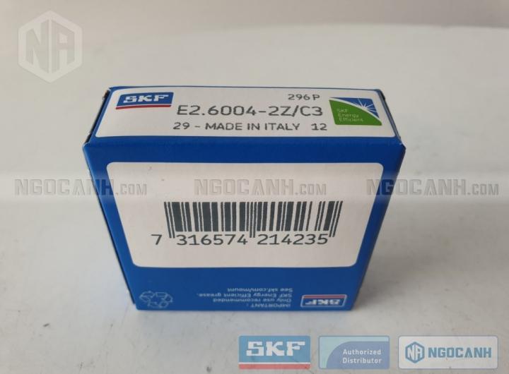Vòng bi SKF E2.6004-2Z/C3 chính hãng